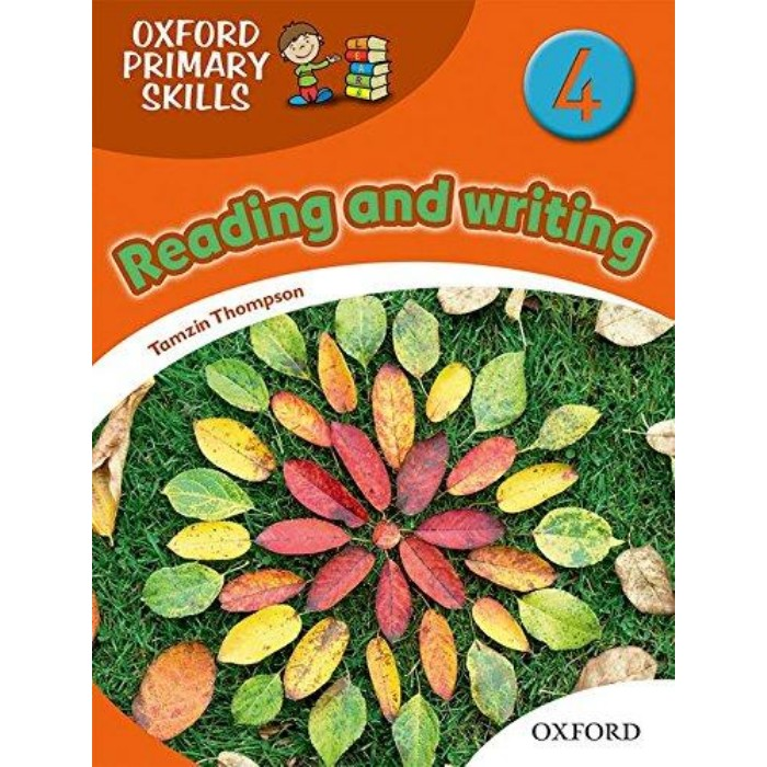 Oxford Primary Skills 4 - Reading And Writing