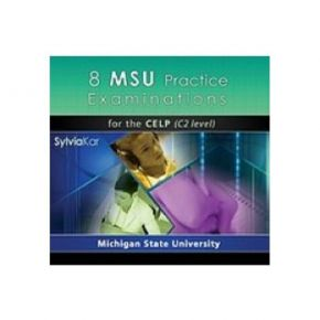 8 MSU Practice Examinations For The CELP C2 Level CD Class