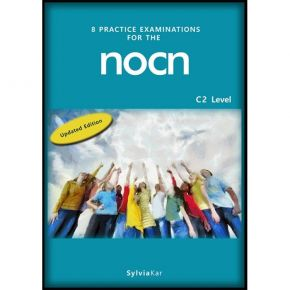 8 Practice Examinations For The NOCN C2 Level Student's Book