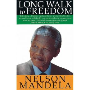 A Long Walk To Freedom - The Autobiography Of Nelson Mandela (Paperback)