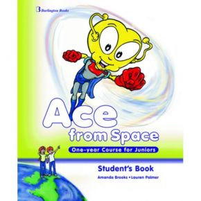 Ace From Space One Year Course For Juniors - Student's Book (Βιβλίο Μαθητή)