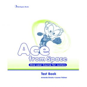 Ace From Space One Year Course For Juniors - Test Book