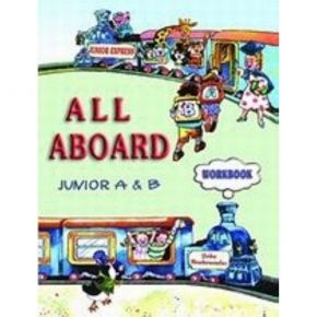 All Aboard Junior A & B Workbook (Βιβλίο Ασκήσεων)