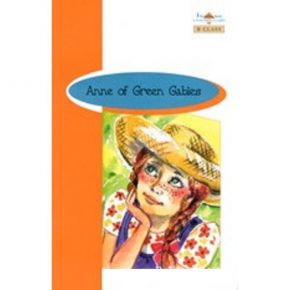 Anne Of The Green Gables - Book Reader & CD & Glossary & Answer Key (B Class)