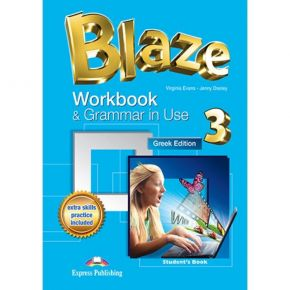 Blaze 3 - Workbook & Grammar In Use (Greek Edition)