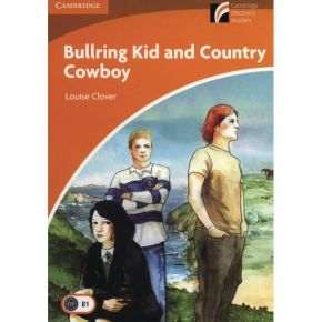 Bullring Kid And Country Cowboy - Cambridge Discovery Readers B1