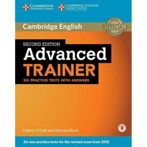 Cambridge Advanced Trainer Six Practice Tests (With Answers+Online Audio)
