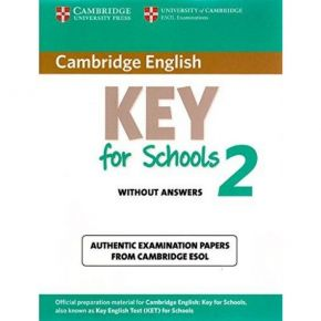 Cambridge English KΕΥ For Schools 2 (KET) - Student's Book (Without Answers)