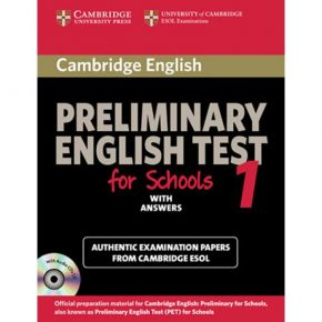 Cambridge English Preliminary Test For Schools 1 - Student's Book (With Answers)