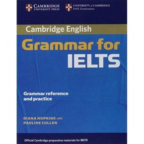 Cambridge Grammar For IELTS (Without Answers)