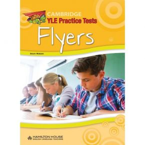 Cambridge YLE Flyers Practice Tests Student's Book (Βιβλίο Μαθητή)