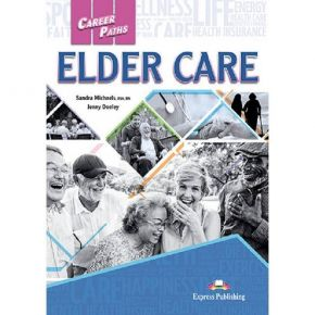 Career Paths Elder Care - Student's Book (With Digibooks App)