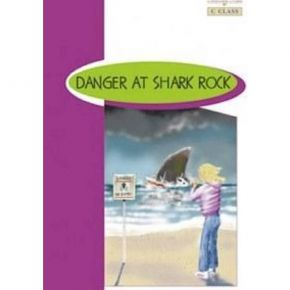 Danger At Shark Rock - Book Reader & Glossary & Answer Key (C Class)