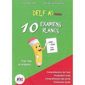 Delf Junior A1 - 10 Examens Blancs (+CD)
