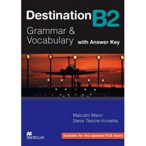 Destination Grammar & Vocabulary B2 Student's Book (Βιβλίο Μαθητή With Answer Key)