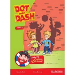 Dot And Dash Junior A Student's Book (Βιβλίο Μαθητή)