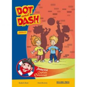 Dot And Dash Junior B Student's Book (Βιβλίο Μαθητή)