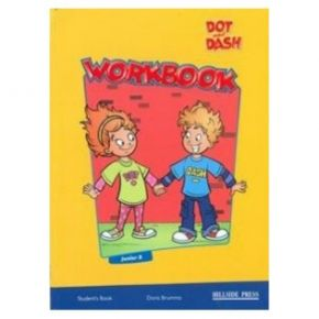 Dot And Dash Junior B Workbook (Βιβλίο Ασκήσεων)