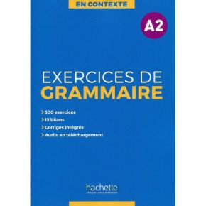 En Contexte - Exercices De Grammaire A2 (+ Audio MP3 + Corriges)