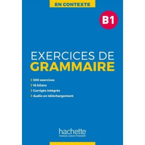 En Contexte - Exercices De Grammaire B1 (+ Audio MP3 + Corriges)