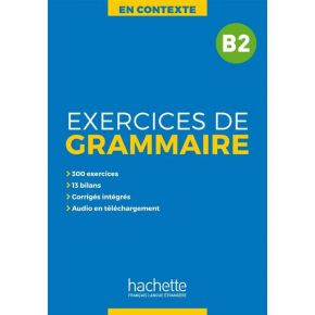En Contexte - Exercices De Grammaire B2 (+ Audio MP3 + Corriges)