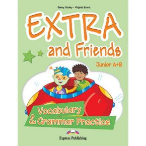 Extra & Friends Junior A+B One Year Course - Vocabulary & Grammar Practice