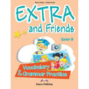 Extra & Friends Junior B - Vocabulary & Grammar Practice