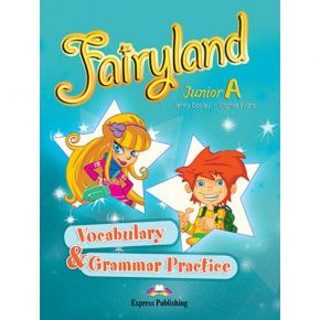 Fairyland Junior A - Vocabulary & Grammar Practice