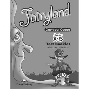 Fairyland Junior A+Β One Year Course - Test Booklet