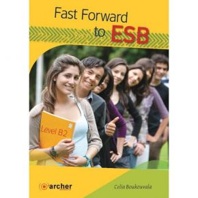 Fast Forward To ESB Level B2 - Student's Book (Βιβλίο Μαθητή)