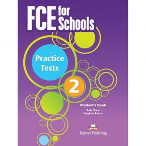 FCE For Schools Practice Tests 2 - Student's Book (Βιβλίο Μαθητή)