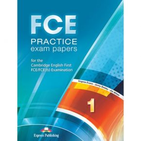 FCE Practice Exam Papers 1 - Student's Book (Βιβλίο Μαθητή)