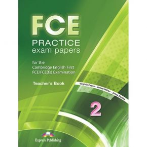 FCE Practice Exam Papers 2 - Teacher's Book (Βιβλίο Καθηγητή)