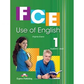 FCE Use Of English 1 - Student's Book (Βιβλίο Μαθητή)