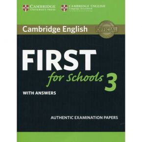 First For Schools 3 - Student's Book With Answers