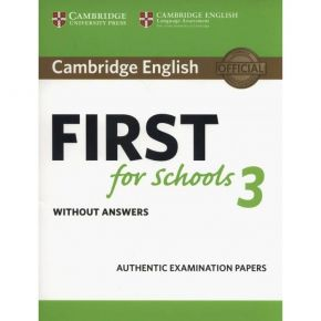 First For Schools 3 - Student's Book Without Answers
