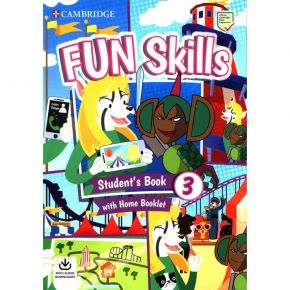 Fun Skills 3 - Student's Book (With Home Booklet And Downloadable Audio)