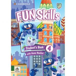 Fun Skills 4 - Student's Book (With Home Booklet And Downloadable Audio)