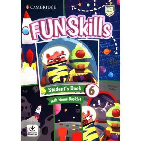 Fun Skills 6 - Student's Book (With Home Booklet And Downloadable Audio)