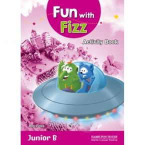 Fun With Fizz Junior B - Activity Book (Βιβλίο Ασκήσεων)