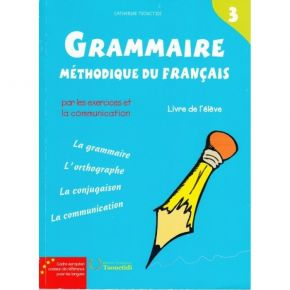 Grammaire Methodique Du Francais 3 Methode (Βιβλίο Μαθητή)