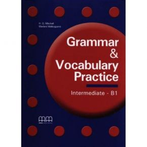 Grammar & Vocabulary Practice Intermediate B1 - Student'S Book (Βιβλίο Μαθητή)