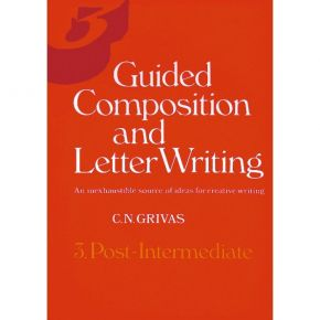 Guided Composition And Letter Writing 3 Post-Intermediate