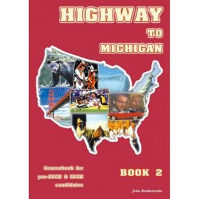 Highway To Michigan 2 - Student's Book (Βιβλίο Μαθητή)