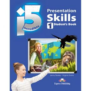 Incredible 5 i5 Level 1 - Presentation Skills (Student's Book)