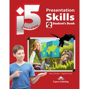 Incredible 5 i5 Level 2 - Presentation Skills (Student's Book)