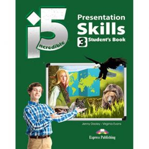 Incredible 5 i5 Level 3 - Presentation Skills (Student's Book)