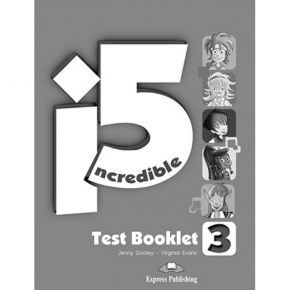 Incredible 5 i5 Level 3 - Test Booklet
