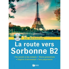 La Route Vers Sorbonne B2 (+ Audio CD Mp3)