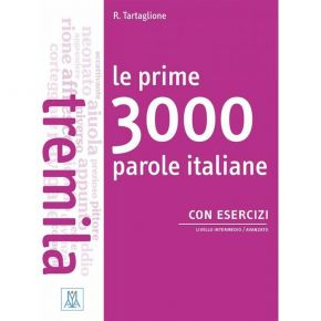 Le Prime 3000 Parole Italiane B1 - B2 (+2 Audio CD)